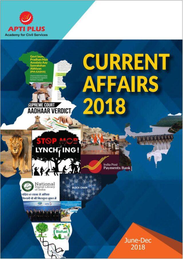 Apti Plus Current Affairs 2018 June – December 2018