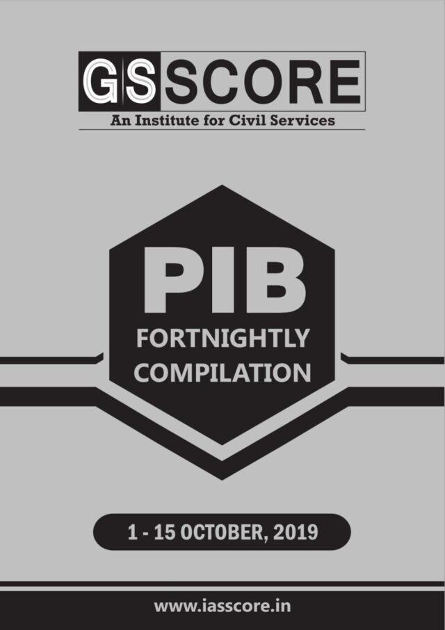 GS SCORE PIB October 2019 01-15 October PDF