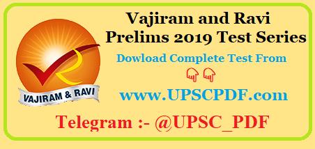 Vajiram and Ravi Prelims 2019 Test Series PDF Download