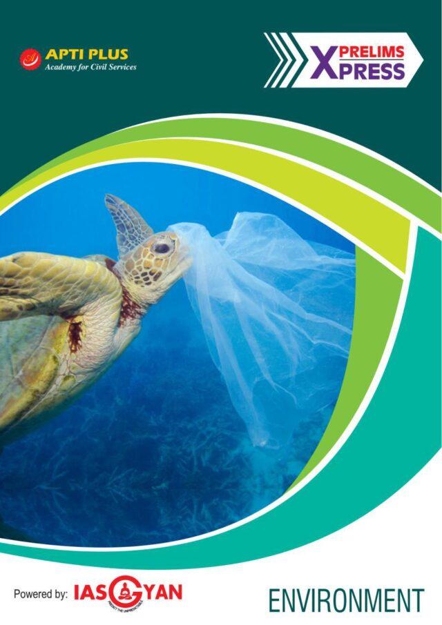 APTI PLUS Prelims Express 2019 Environment
