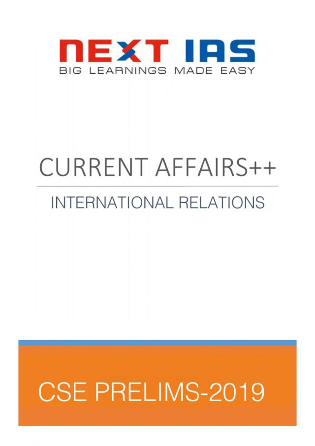 NEXT IAS Current Affairs++ IR 2019