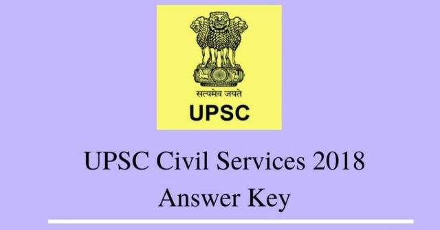 UPSC Civil Services Examination 2018 Prelims Answer Key