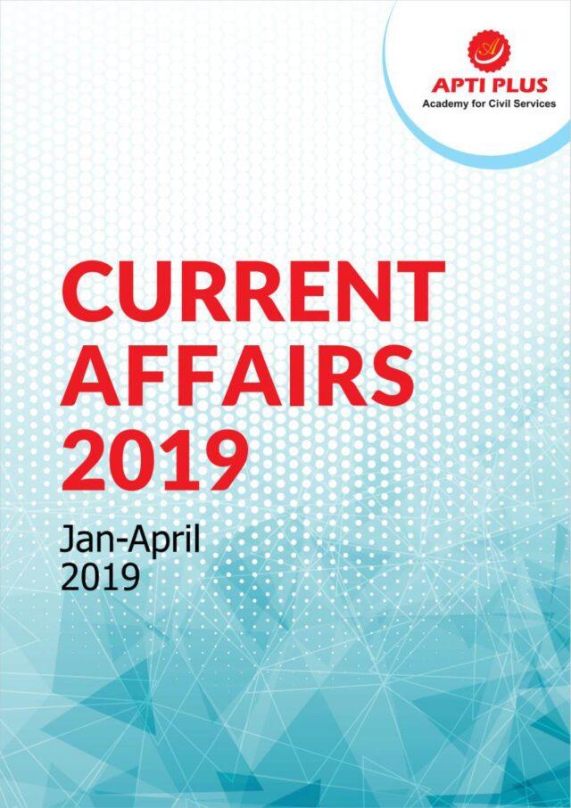 Apti Plus Current Affairs 2019 January – April 2019 PDF