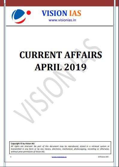 Vision IAS Current Affairs April 2019 PDF