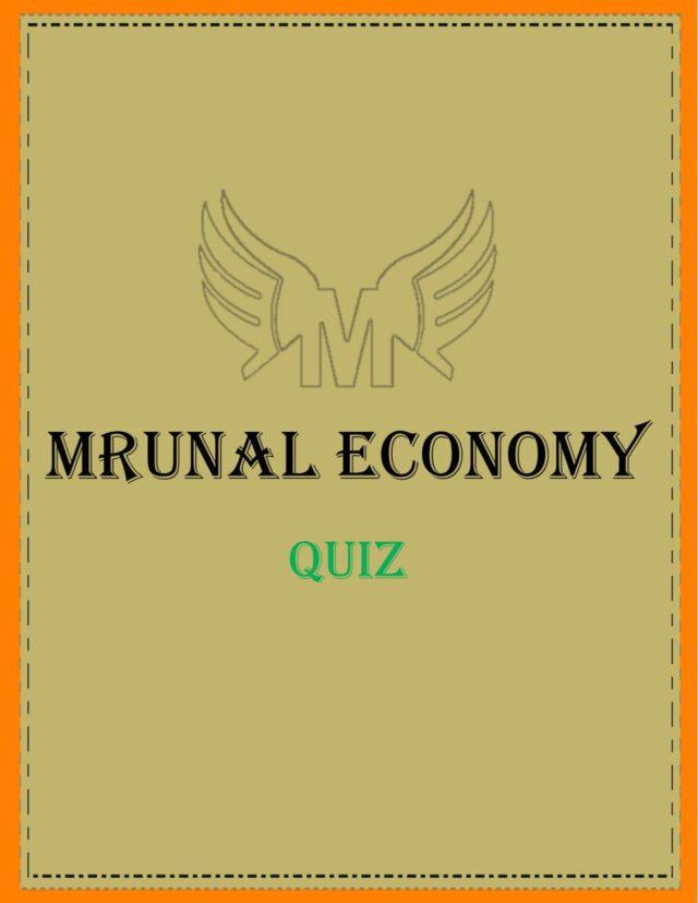 Unacademy Mrunal Economy 2019 Quiz 1 - 12 PDF