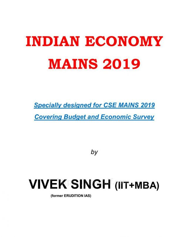 Erudition IAS Indian Economy Mains 2019 by Vivek Singh PDF