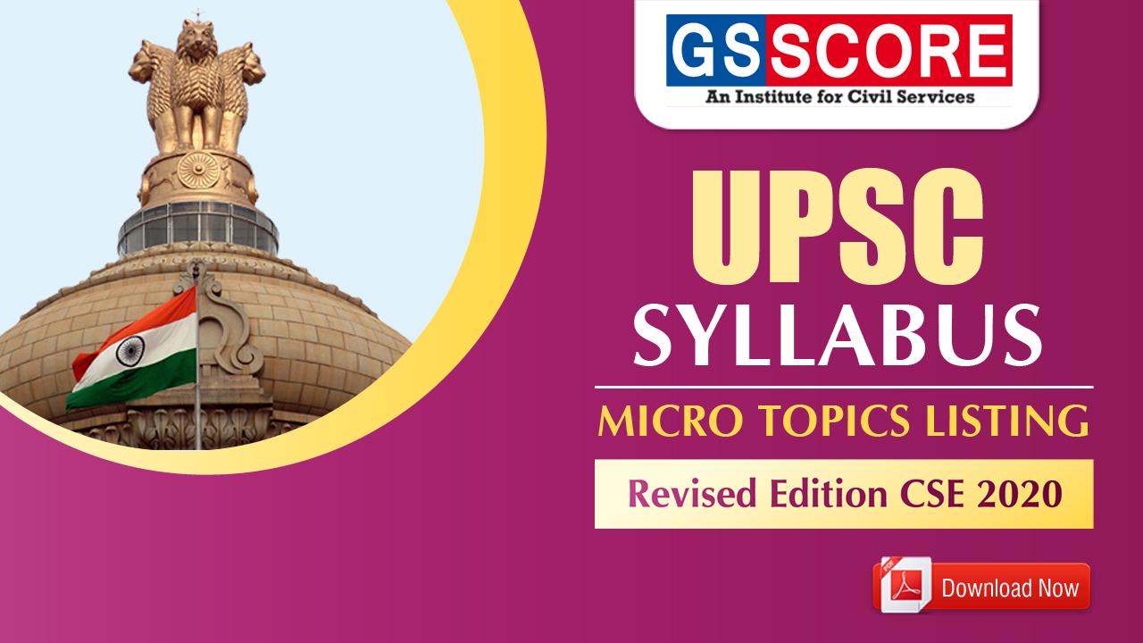 UPSC Prelims 2020 micro syllabus