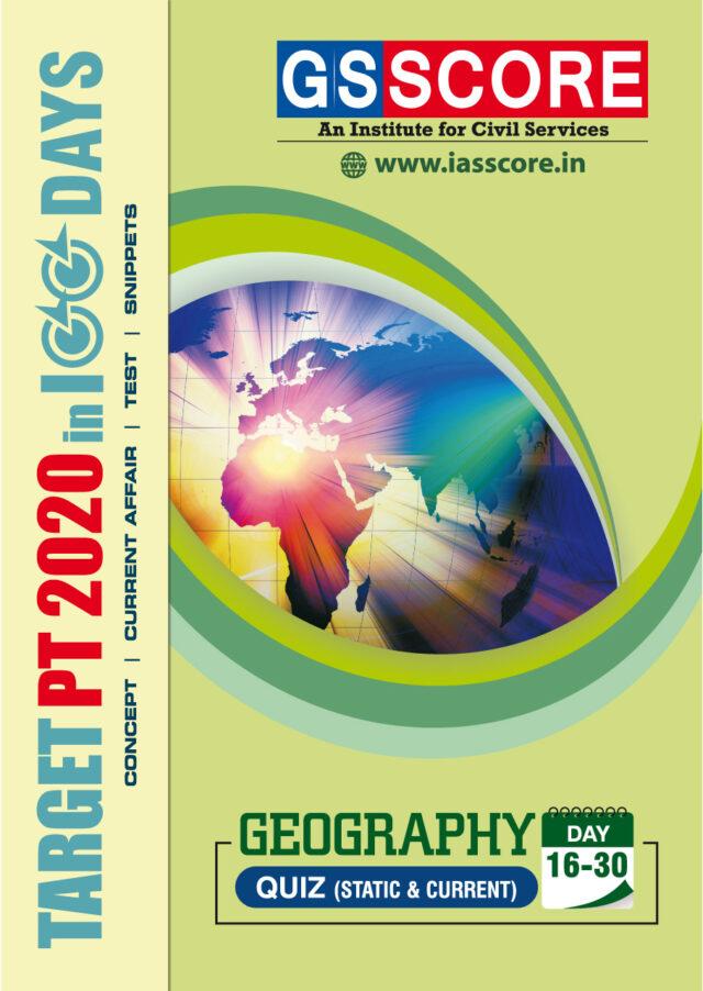 GS SCORE Target PT 100 Days Geography Test PDF